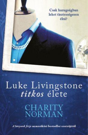 Charity Norman: Luke Livingstone titkos élete