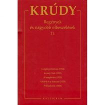 Regények és nagyobb elbeszélések 11.  - Krúdy Gyula összegyűjtött művei 19.