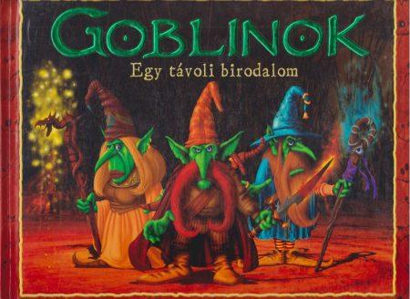 Goblinok - Egy távoli birodalom (sérült borítás, hibátlan belső)