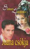Sidney Lawrence - Juana csókja - Jó állapotú antikvár