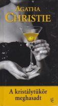 Agatha Christie - A kristálytükör meghasadt