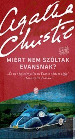 Agatha Christie: Miért nem szóltak Evansnak?