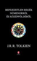 J. R. R. Tolkien: Befejezetlen regék Númenorról és Középföldéről