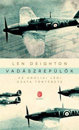 Vadászrepülők- Az angliai légi csata története
