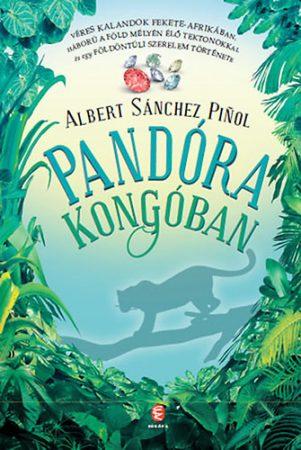Albert Sánchez Piñol: Pandóra Kongóban