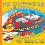 Alison Ritchie,  Mike Byrne - A turbó-tengeralattjáró (Misi szupermasinái 3.)