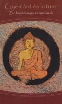 Szántai F. Andrea - Gyémánt és lótusz - Zen tanmesék és versek