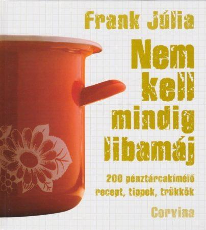 Frank Júlia: Nem kell mindig libamáj