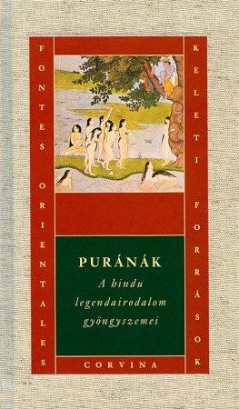 Vekerdi József (szerk.) Puránák - A hindu legendairodalom gyöngyszemei