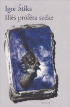 Igor Štiks - Illés próféta széke