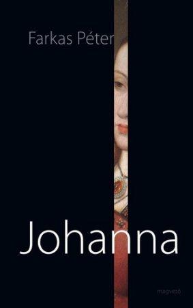Farkas Péter: Johanna