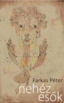 Farkas Péter: Nehéz esők