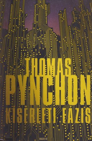 Kísérleti fázis - Thomas Pynchon
