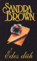 Sandra Brown - Édes düh