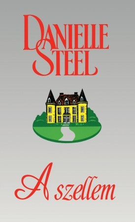 Danielle Steel - A szellem