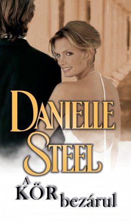 Danielle Steel - A kör bezárul