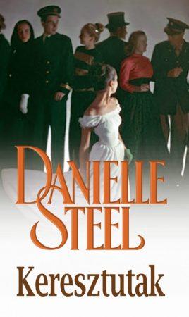 Danielle Steel - Keresztutak