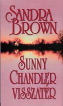 Sandra Brown - Sunny Chandler visszatér