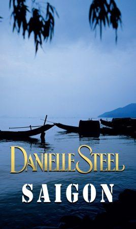Danielle Steel - Saigon