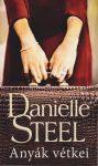 Danielle Steel - Anyák vétkei