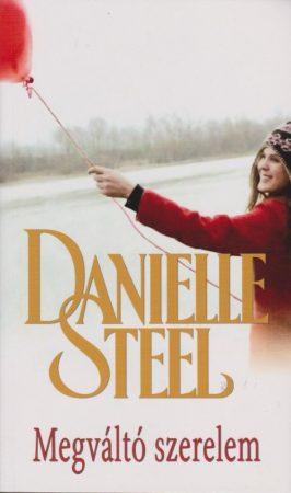 Danielle Steel - Megváltó szerelem