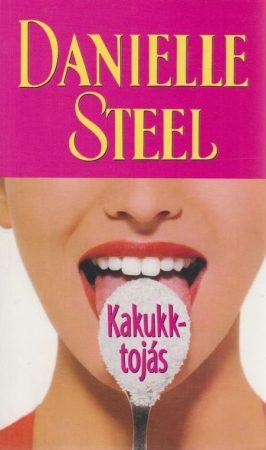 Danielle Steel - Kakukktojás