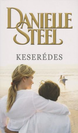 Danielle Steel - Keserédes