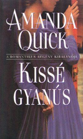 Amanda Quick-Kissé Gyanús