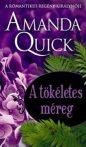 Amanda Quick: A tökéletes méreg