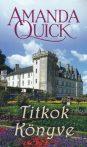 Amanda Quick: Titkok könyve