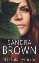 Sandra Brown: Nász és gyönyör