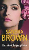 Sandra Brown - Érzékek fogságában