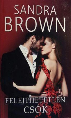 Sandra Brown: Felejthetetlen csók