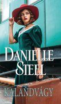 Danielle Steel: Kalandvágy