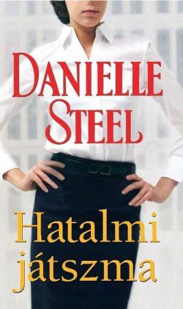 Danielle Steel: Hatalmi játszma