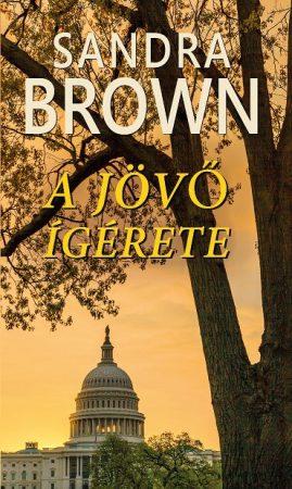 Sandra Brown: A jövő ígérete