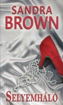Sandra Brown: Selyemháló