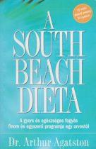 Arthur Agatston - A South Beach diéta - A gyors és egészséges fogyás finom és egyszerű programja egy orvostól - Jó állapotú antikvár