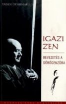 Taisen Deshimaru: Igazi Zen  - Különleges ajánlat, ritkaság !