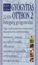 Kürti Gábor - Gyógyítás otthon - 22-féle betegség gyógymódjai – Talp- és kézmasszázs térképekkel, akupresszúrás meridiánokkal