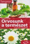 Dr. Arany György - Orvosunk a természet - Természetes gyógymódok