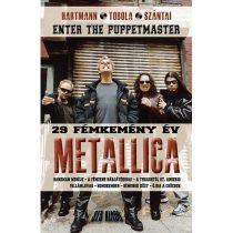 Metallica - 29 fémkemény év - Enter the Puppetmaster