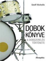 Dobok könyve - A dobszerelés története