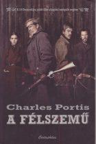 Charles Portis - A félszemű
