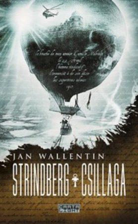 Jan Wallentin: Strindberg csillaga