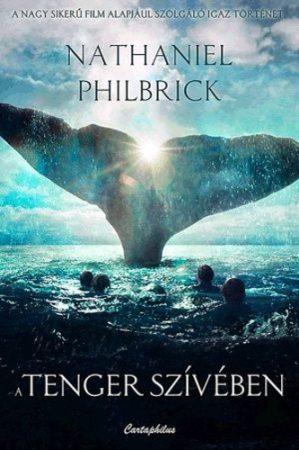Nathaniel Philbrick: A tenger szívében