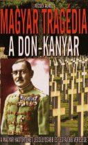 Magyar tragédia - A Don-kanyar