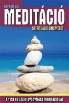 Berente Ági: Meditáció - Spirituális önismeret
