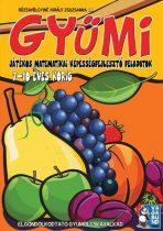 Gyümi - Játékos matematikai Képességfejlesztő - Rózsavölgyiné Király Zsuzsanna