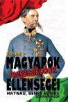Vécsey Aurél - Magyarok megátalkodott ellenségei